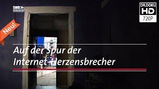 Betrogene Liebe: Auf der Spur der Internet-Abzocker [Doku/2017/ᴴᴰ]