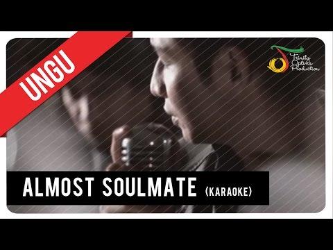 UNGU - Almost Soulmate (Karaoke) | VC Trinity