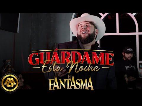 El Fantasma - Guárdame Esta Noche (Video Oficial)