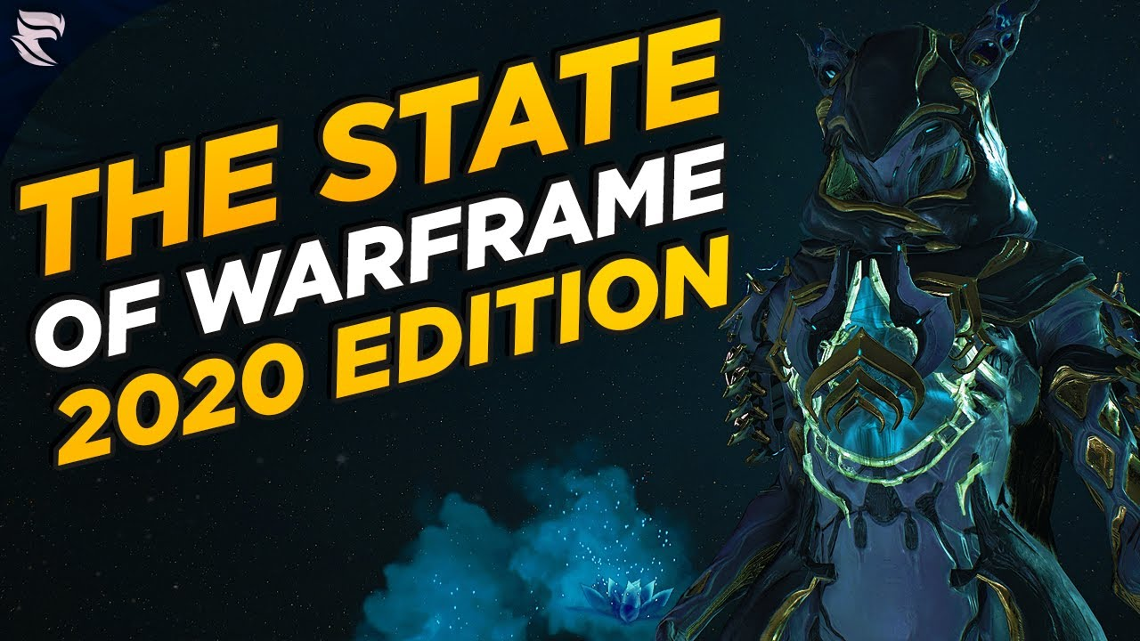 The State of Warframe 2020 Edition thumbnail