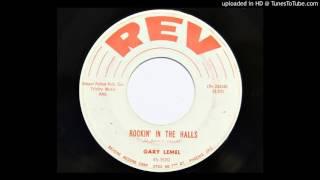 Gary Lemel - Rockin' In The Halls (Rev 3520)