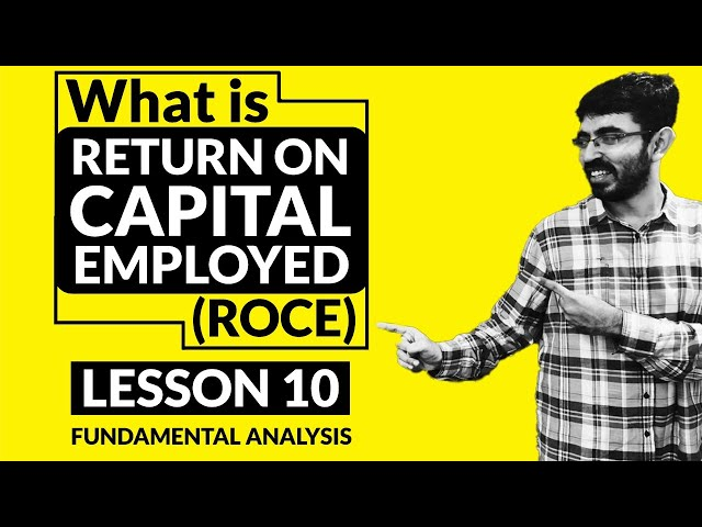 What is ROCE (Return on Capital Employed)   ROE vs ROCE - Which is more Important. ?