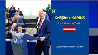 Debate on the Future of Europe with Krišjānis KARIŅŠ