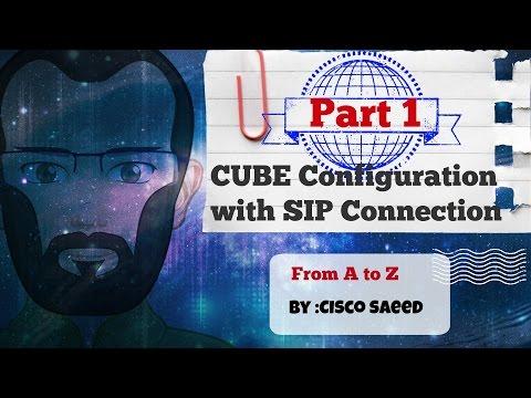 CUBE Configuration With SIP Connection - Part-1 Design -CCIE