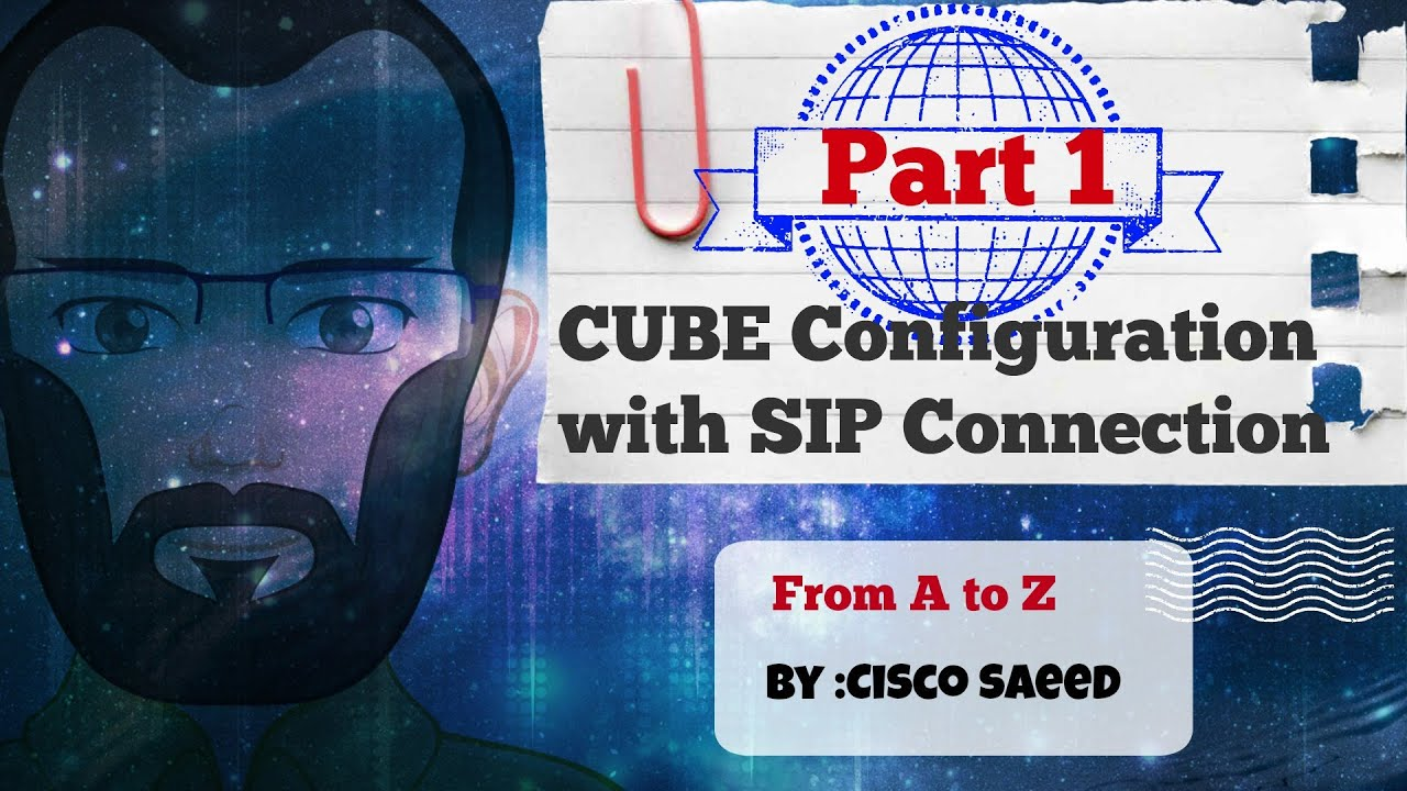 CUBE Configuration with SIP connection - Part-1 Design -CCIE