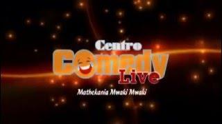 Icembe  -  Centro Comedy Live (Mathekania Mwaki Mwaki)