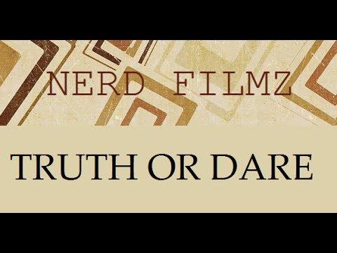 Free Download Truth Or Dare W- Nerd Filmz Mp3 dan Mp4