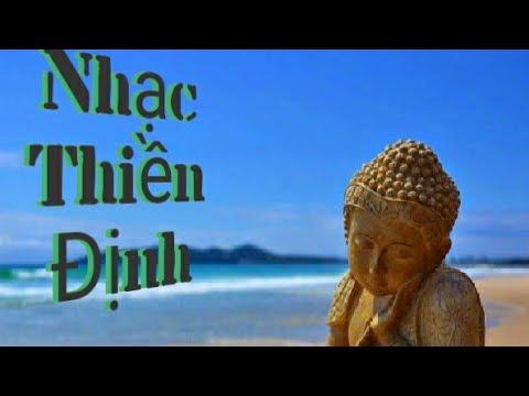Nhạc Phật Giáo Thiền Định không lời, nghe 1000 lần không chán, không quảng cáo
