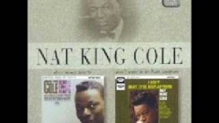 Nat King Cole -  Why Should I Cry Over You