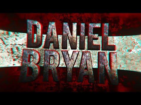 ► Daniel Bryan || Custom Titantron ᴴᴰ ◄