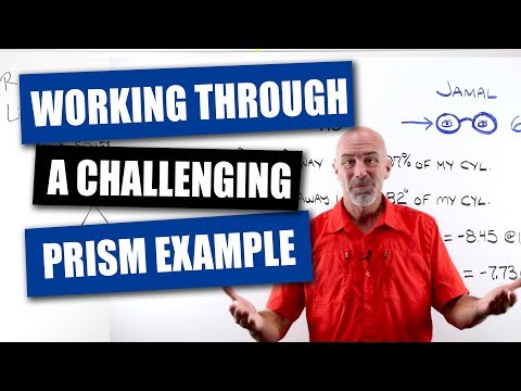 Optician Training: Working Through A Challenging Prism Problem