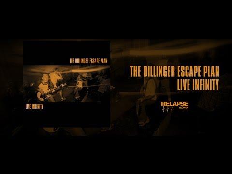 THE DILLINGER ESCAPE PLAN - Live Infinity [FULL ALBUM STREAM]