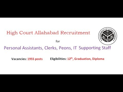 Allahabad  High Court Recruitment for Personal Assistants, Clerks, Peons, IT Supporting Staff