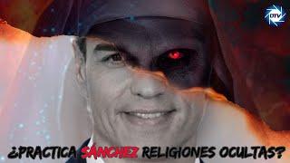 EMR: ¡Bombazo!, sale a la luz el secreto más SINIESTR0 de Sánchez, ¿práctica Religiones 0scuras?
