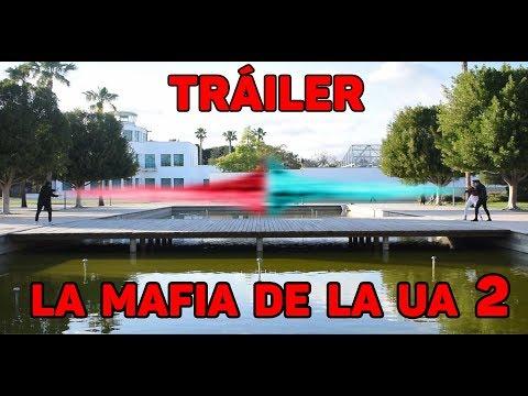 LA MAFIA DE LA UA [ SEGUNDA PARTE ] [ TRÁILER ] [ SECUELA ]