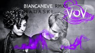 VOV - Biancaneve [MADASKI (Africa Unite) rmx]