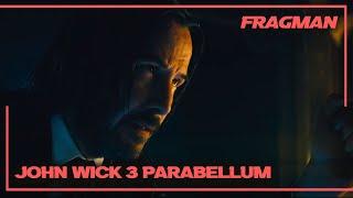 John Wick 3:  Parabellum Türkçe Altyazılı Fragman (2019)- 17 Mayıs'ta Sinemalarda