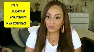 Top 5 Aliexpress Hair Vendors I