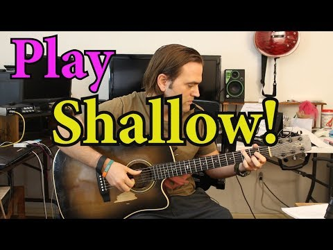 How to play Shallow on guitar Lady Gaga Bradley Cooper - Like a BOSS! - Guitar chords