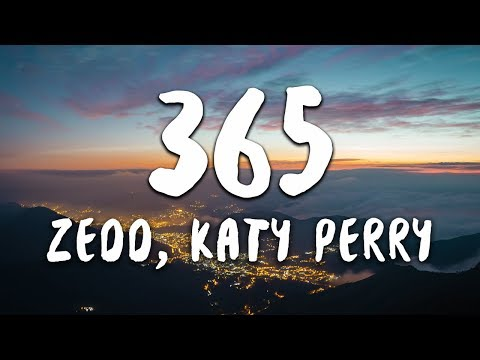 Zedd, Katy Perry - 365 (Lyrics) Mp3