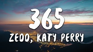 Download Zedd, Katy Perry - 365 (Lyrics) Mp3