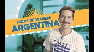 TUDO O QUE VOCÊ PRECISA SABER ANTES DE IR PRA ARGENTINA