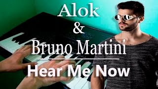 Alok & Bruno Martini feat. Zeeba - Hear Me Now (Piano Cover)