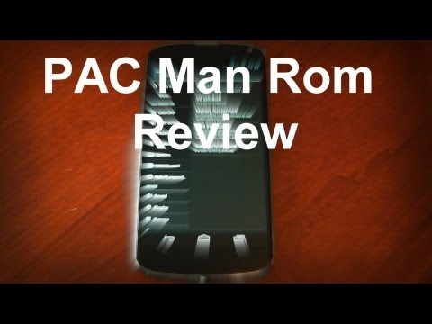 Nexus 4 - PACman Rom - Review