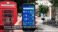 Motorola Moto G6 Plus Test Fazit nach 4 Wochen