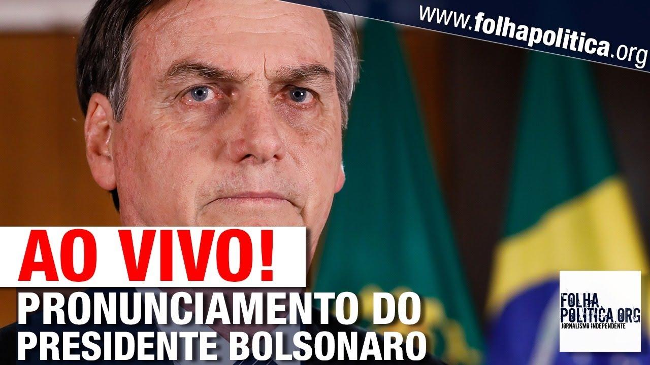 AO VIVO: PRONUNCIAMENTO DO PRESIDENTE BOLSONARO - LIVE DE 30/04 - STF, MINISTRO, MÍDIA, MORO