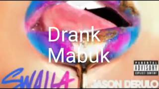 Swalla Jason Derulo Cover Lyric (feat:Nicky Minaj & Ty Dolla $ign) + Indonesia Lirik Mp3