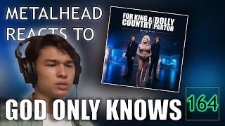 "METALHEAD REACTS TO COUNTRY-INFUSED POP: for KING & COUNTRY x Dolly Parton - ""God Only Knows"""