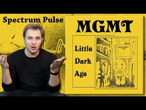 MGMT - Little Dark Age - Album Review