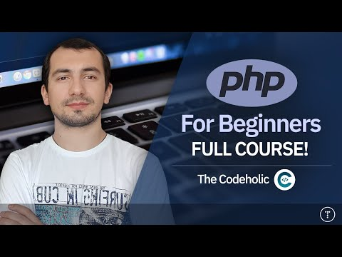 Download PHP For Absolute Beginners | 6.5 Hour Course