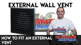 How to fit an external vent