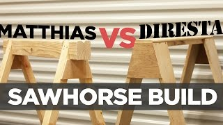 Mike Makes Sawhorses DIRESTA vs. Matthias Wandel Design!