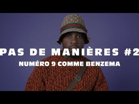 Pas de manières #2 - Josman, Numéro 9 comme Benzema