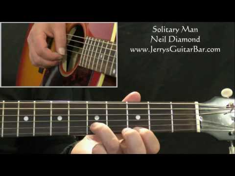 How To Play Neil Diamond Solitary Man (intro only)