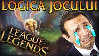 Logica jocului League of Legends (PARODIE)