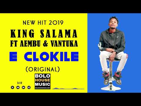 king-salama---e-clokile-ft.-aembu-&-vantuka-(-new-hit-2019)