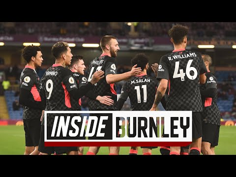 Inside Burnley: The best look at Liverpool's last away day of the season | Burnley 0-3 LFC