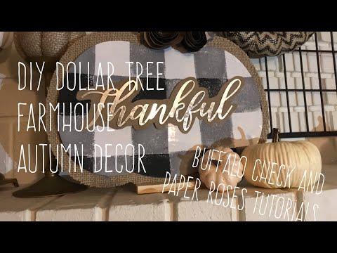 DIY Dollar Tree Farmhouse Autumn Decor plus Buffalo Check and Paper Rose Tutorials