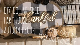 DIY Dollar Tree Farmhouse Autumn Decor plus Buffalo Check and Paper Rose Tutorials