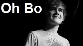 Oh Bo w/ Lyrics - Bo Burnham