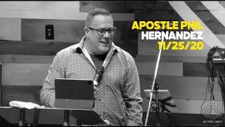 11.25.20 - Apostle Phil Hernandez