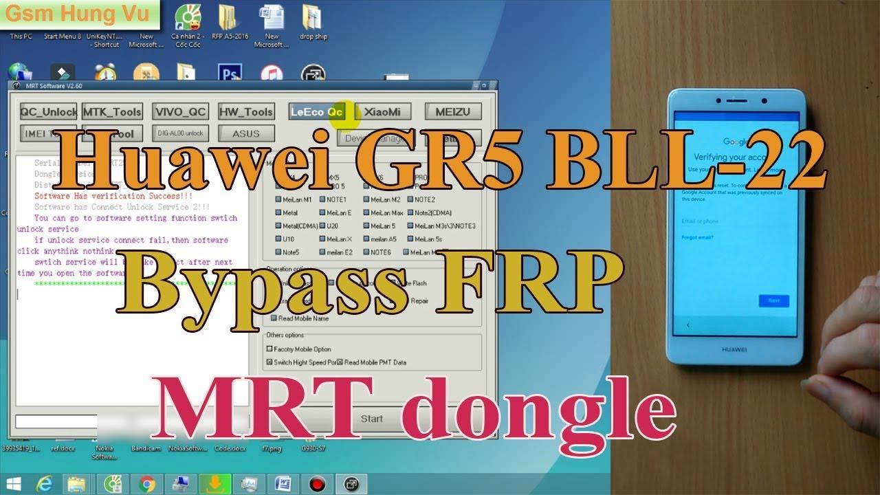 Huawei GR5 BLL-L22 FRP Bypass By MRT Dogle ok  - Video - ViLOOK