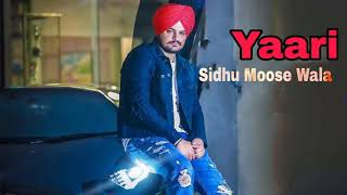 Yaari || Sidhu Moose Wala || (Unrelease) Latest Punjabi Song 2017