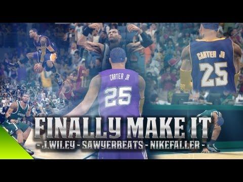 NBA 2K13 - Finally Make It Ft. J.Wiley, SawyerBeats And NikeFaller