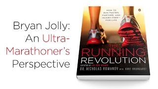 The Running Revolution - An Ultra-Marathoner's Perspective