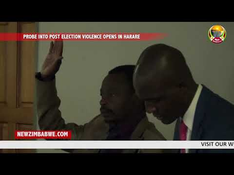 PROBE INTO POST ELECTION VIOLENCE OPENS IN HARARE